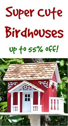 Super Cute Birdhouses: up to 55% off! ~ you'll love these adorable painted birdhouses and creative garden birdhouse ideas!