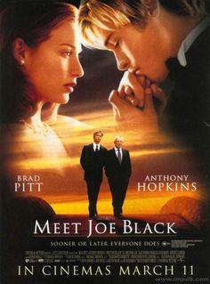 "Meet Joe Black ~ Anthony Hopkins & Brad Pitt. Parrish: ""It's hard to let go, isn't it?"" Joe Black: ""Yes it is, Bill."" Parrish: ""And that's life... what can I tell you."""