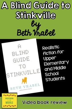 Video review of A Blind Guide to Stinkville by Beth Vrabel.  Excellent book for upper elementary to middle school students.