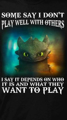 Depends what you want to play Fantasy Dragon, Dragon Art, Magical Creatures, Fantasy Creatures, Sarcastic Quotes, Funny Quotes, Dragons, Dragon Quotes, Dragon Pictures