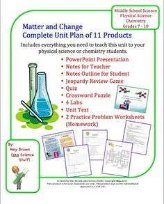 This complete teaching unit plan contains 11 separate products. It includes everything you need to teach a unit on Matter and Change to your physical science or chemistry students.     The products included in this teaching bundle are: A 37 slide powerpoint presentation, Notes for the teacher and student, Powerpoint Jeopardy Review Game (Set of 2 Games), Quiz, Crossword puzzle, Unit Test, Homework Assignments (Set of 2), Lab: Density, 3 labs, Density Worksheet