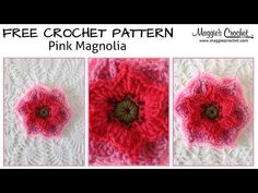 Pink Magnolia Free Crochet Pattern - Right Handed - YouTube - Maggie's Crochet