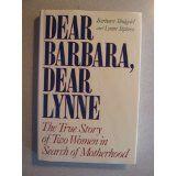 Dear Barbara, Dear Lynne The True Story of Two Women in Search of Motherhood. #infertility #fertility #ivf