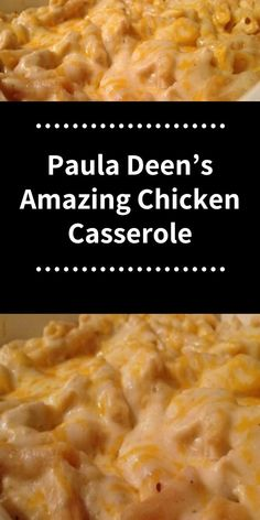 Paula Deen s Amazing Chicken Casserole chicken casserole dinner chickendinner dinner dinnerfoodrecipe foodrecipes # Hotdish Recipes, Easy Casserole Recipes, Casserole Dishes, Casserole Ideas, Paula Deen, Cheesy Chicken Casserole, Recipe For Chicken Casserole, Casseroles With Chicken, Cheesy Chicken Pasta