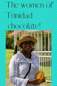 Saluting the Best Trinidad Chocolate - Chocolatour with Doreen Pendgracs Chocolate Company, Chocolate Brands, Artisan Chocolate, Barbados, Jamaica, Trinidad, Puerto Rico, Cuba, Port Of Spain