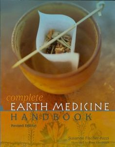 The Complete Earth Medicine Handbook - 5 Enlightening Herbal Books About World Traditions