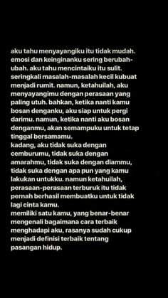 New wallpaper quotes love feelings ideas Quotes Rindu, Text Quotes, People Quotes, Mood Quotes, Daily Quotes, Life Quotes, Quotes Romantis, Sabar Quotes, Cinta Quotes