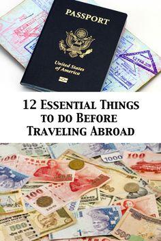 12 Essential Things to do Before Traveling Abroad - Ryan Ellis International Travel, Overseas Travel, Traveling Abroad, European Travel                                                                                                                                                     More