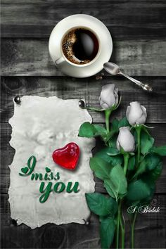 I miss you heart flowers and coffee