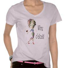 Wine oclock! Humorous Wine saying gifts Tee Shirts