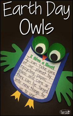 Earth Day Activities: Whooo loves the Earth? Earth Day hoot owls make a great bulletin board for Earth Day and April. Write about taking care of the earth and create an adorable Earth Day display. So cute!