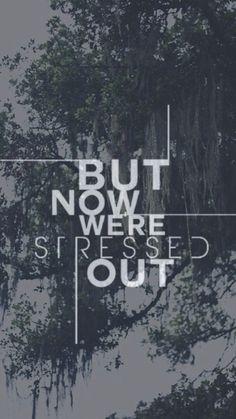 #TwentyOnePilots - Stressed Out