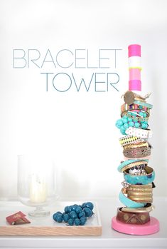 DIY: bracelet tower