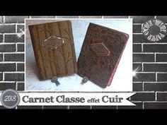 """Coul'Heure Papier: """"Carnet Classe effet Cuir"""" [Tutoriel]"""