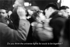 Image via We Heart It https://weheartit.com/entry/152017326/via/13166502 #couple #kiss #love #lovely #movie #universe. Do you think the universe fights for souls to be together? Quote.