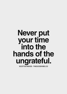 Ungrateful