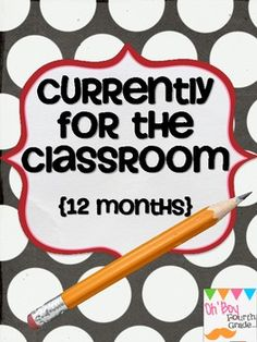 Currently for Your Classroom....great for monthly interactive writing