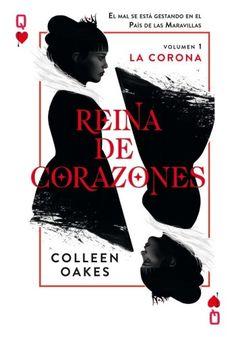 REINA DE CORAZONES VOL. 1: LA CORONA