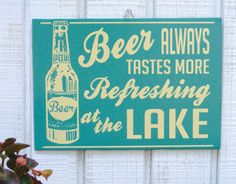 Retro Beer at the Lake Cottage Sign. $16.00, via Etsy.
