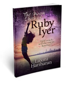 Lady Reader's Bookstuff: Book Tour: THE MANY LIVES OF @RUBYIYER by Laxmi Hariharan - Giveaway!
