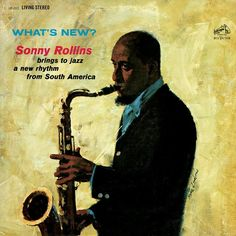 Sonny Rollins - What's New? on Limited Edition 180g LP