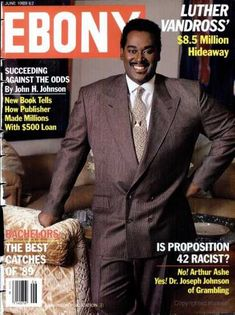 EBONY is the flagship magazine of Johnson Publishing. Johnson, it still maintains the highest global circulation of any African American-focused magazine. Jet Magazine, Black Magazine, Ebony Magazine Cover, Magazine Covers, Arthur Ashe, Luther Vandross, Black Royalty, Essence Magazine, News Magazines