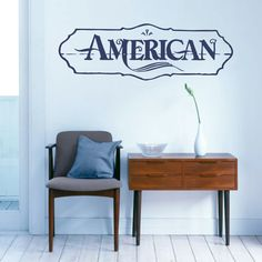 American Quotes Wall Decals, Stickers