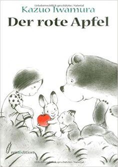 Der rote Apfel: Amazon.de: Kazue Iwamura: Bücher