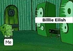 Read 43 from the story 「𝓜𝓮𝓶𝓮𝓼 𝓭𝓮 𝓑𝓲𝓵𝓵𝓲𝓮 𝓔𝓲𝓵𝓲𝓼𝓱」 by with 366 reads. Billie Eilish, Stupid Memes, Dankest Memes, True Memes, Stupid Funny, True Quotes, Funny Stuff, Fred Durst, Doja Cat