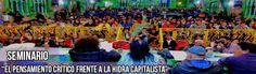 Audios, videos y textos del Homenaje a Villoro y Galeano y del Seminario El pensamiento crítico frente a la hidra capitalista