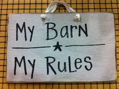 Primitive Painted Signs | My Barn My Rules Sign Wood Hand Painted Primitive Western Horse Decor ...