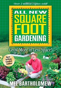Square Foot Gardening by Mel Bartholomew #Book #Gardening #Square_Foot_Gardening #Mel_Bartholomew