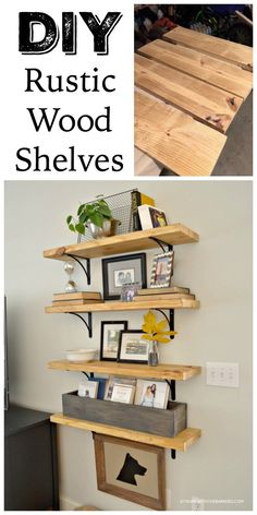 DIY Rustic Wood Shelves with metal brackets. Great way to give a room personality without taking up floor space.