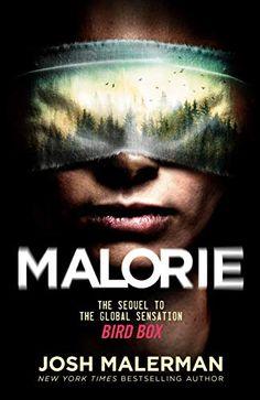 Amazon.com: Malorie: A Bird Box Novel eBook: Malerman, Josh: Kindle Store