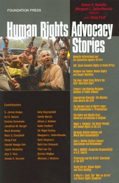 Human Rights Advocacy Stories (Law Stories) by Deena R. Hurwitz. $44.00. http://accrosstherain.com/showme/dprvi/1r5v9i9c4r1l1t9z9a7u.html. Publisher: Foundation Press; 1 edition (December 16, 2008). Edition: 1. Publication Date: December 16, 2008