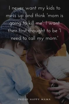 Being a mother is incredible! These inspirational mom quotes put into words the … Being a mother is incredible! These inspirational mom quotes put into words the feelings, strength and love a mother has for her children. My Children Quotes, Quotes For Kids, Quotes To Live By, Child Quotes, Quotes About Little Boys, Being A Parent Quotes, Quotes On Family, Being A Mom Quotes, Family Is Everything Quotes