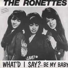 The Ronettes - What'D I Say / Be My Baby (Vinyl) at Discogs