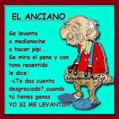 El anciano.....