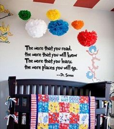 Dr Seuss Wall Decals: The More That You Read, The More Things You Will Know. The More That You Learn, The More Places You Will Go. --------------  Get Dr Seuss Wall Decals at Amazon from Wall Decals Quotes Store
