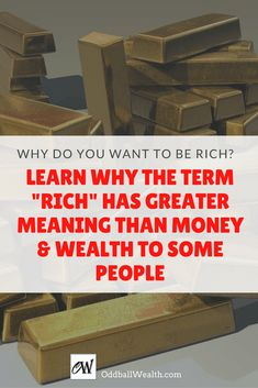 Why do you want to be rich? Or, maybe you're wondering how to become rich? These type of questions seem like they should have straight forward answers, but truth be told, they don' Ways To Save Money, Money Tips, Money Saving Tips, How To Make Money, Finance Blog, Finance Tips, Managing Your Money, Make Money Blogging, Rich Money
