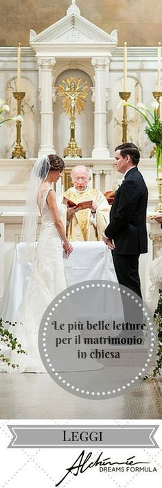 Le più belle letture per il matrimonio in chiesa - The most beautiful readings for the church wedding