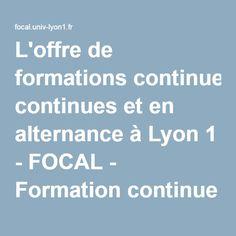 L'offre de formations continues et en alternance à Lyon 1 -  education du patient FOCAL - Formation continue et alternance à l'Université Claude Bernard Lyon 1
