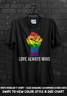 b33d71404 Love Always Wins T-Shirt Gay Pride LGBT Rainbow Bisexual Homosexual Support  Marriage Wedding Engaged