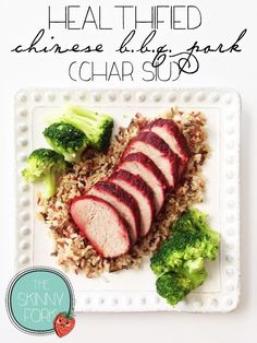 Healthified Chinese BBQ Pork (Char Siu) - A healthier take on an asian BBQ pork that is clean and lean! Under 300 calories and full of that traditional flavor.