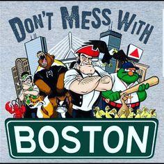 Don't Mess With Boston T-Shirt - chowdaheadz - 2 Boston Logo, Boston Red Sox, Boston Usa, Boston Bruins Hockey, Celtics Basketball, Red Sox Baseball, Boston Baseball, Baseball Players, Mlb