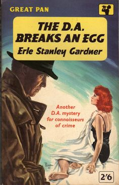 "Breaks An Egg - Erle Stanley Gardner. Cover artwork by Sam Peffer (""Peff""). Pulp Fiction Book, Fiction Novels, Detective, Literary Genre, Book Cover Art, Book Covers, Pulp Magazine, Cozy Mysteries, Pulp Art"