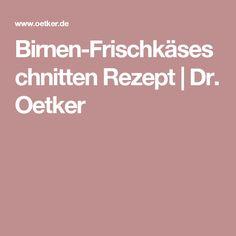 Birnen-Frischkäseschnitten Rezept | Dr. Oetker