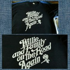 Willie Nelson and Family on the road again shirt