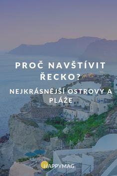 Řecko je nádherná země, která nabízí spoustu krásných míst k dovolené - zejména řecké ostrovy s úžasnými plážemi. Které za to stojí? #recko #reckestrovy #cestovani #travel #dnescestujem Travelling, Greece, Education, Places, Beautiful, Ideas, Greece Country, Onderwijs, Learning