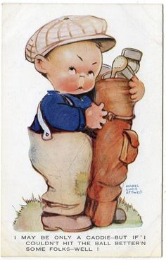 Mabel Lucie Attwell card, via http://www.ebay.co.uk/itm/Early-MABEL-LUCIE-ATTWELL-Im-Only-a-Golf-Caddie-Postcard-/360724497073?pt=UK_Collectables_Postcards_MJ&hash=item53fcdb02b1